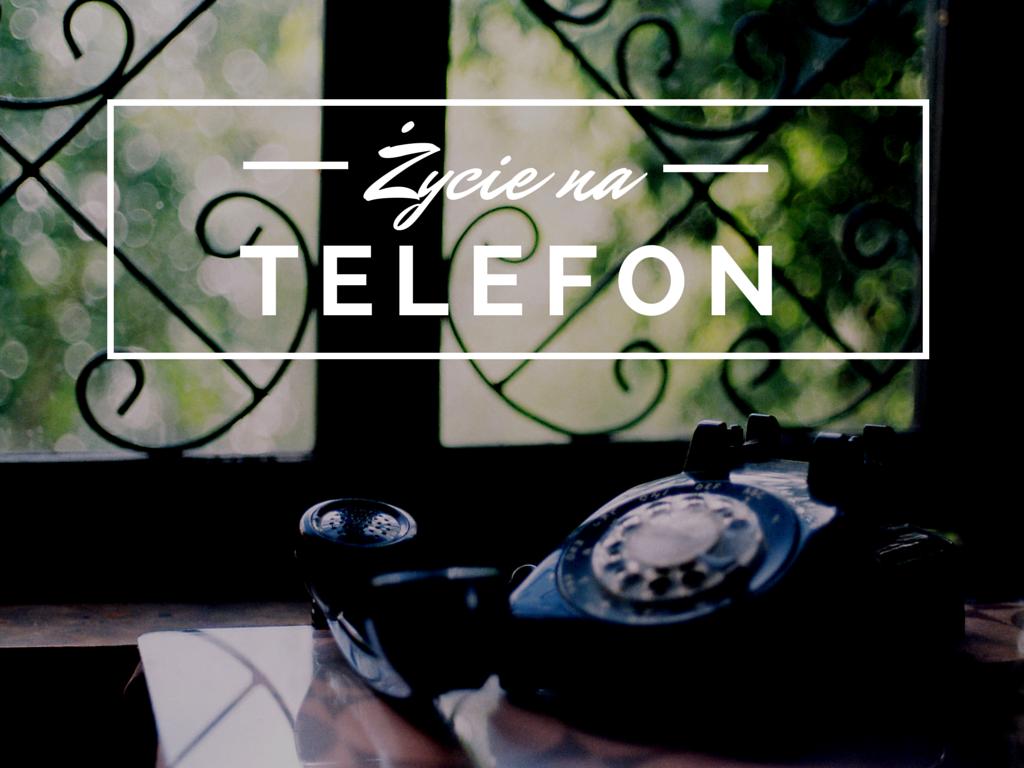 Zycie na TELEFON FABJULUS